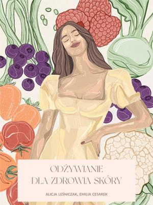 E-book - Odżywianie dla zdrowia skóry